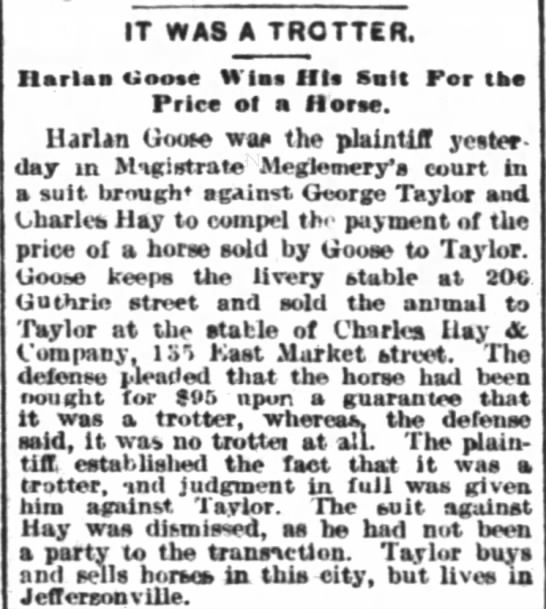 Horse sale by Harlan Goose ends in court.   Feb. 1892 - IT WAS A TROTTER. Ilarlas tioe Wlas His Salt...