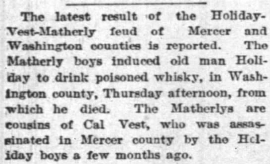 The Courier Journal Louisville KY 9 May 1891 Holiday-Vest-Matherly Feud - The latest result of the Holiday-Vest-Mathcrly...