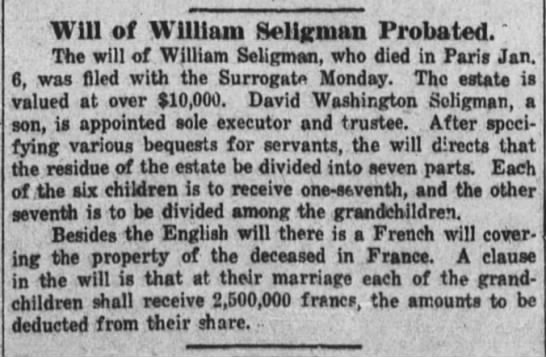 Will of William Siligman - Will of William Sellgman Probated. The will of...