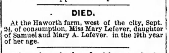 Mary Lefever The Herald Despatch Decatur Il 23 September 1888 - DIED. At the Haworth farm, west of the city,...