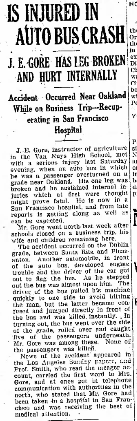 Accident on Dublin Grade, 1920 - IS INJURED IN AlITOBUSCRASH J. E. GORE HAS l£G...