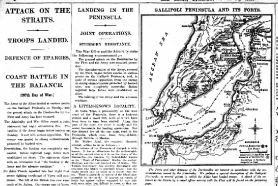 Land campaign begins at Gallipoli - ATTACK ON THE STKAITS. TROOPS LANDED. STUBBORN...
