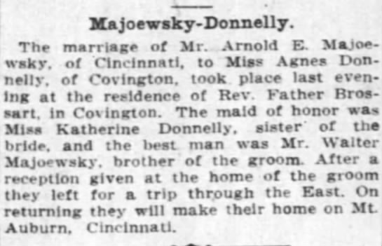 Arnold & Agnes marriage 1912 27 June - Majoewsky-Donnelly. Majoewsky-Donnelly....
