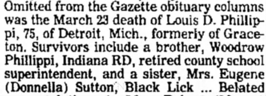 Louis D Phillippi obituary - Omitted from the Gazette obituary columns was...