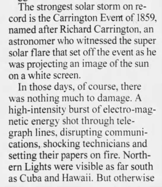 Carrington Event of 1859 - The strongest solar storm on record record is...