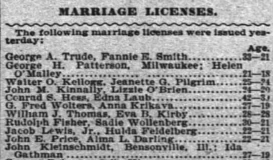 Marriage License for G. Fred Wolters & Anna Krikava 16 June 1899 - MARRIAGE LICENSES. Ths following marriage...
