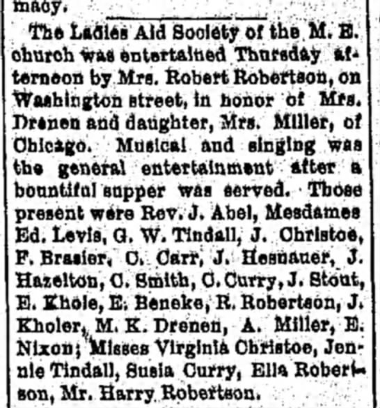 mrs Robert Robertson 20 Mar 1897 - toe Ladies Aid Society of the M. E. church wad...