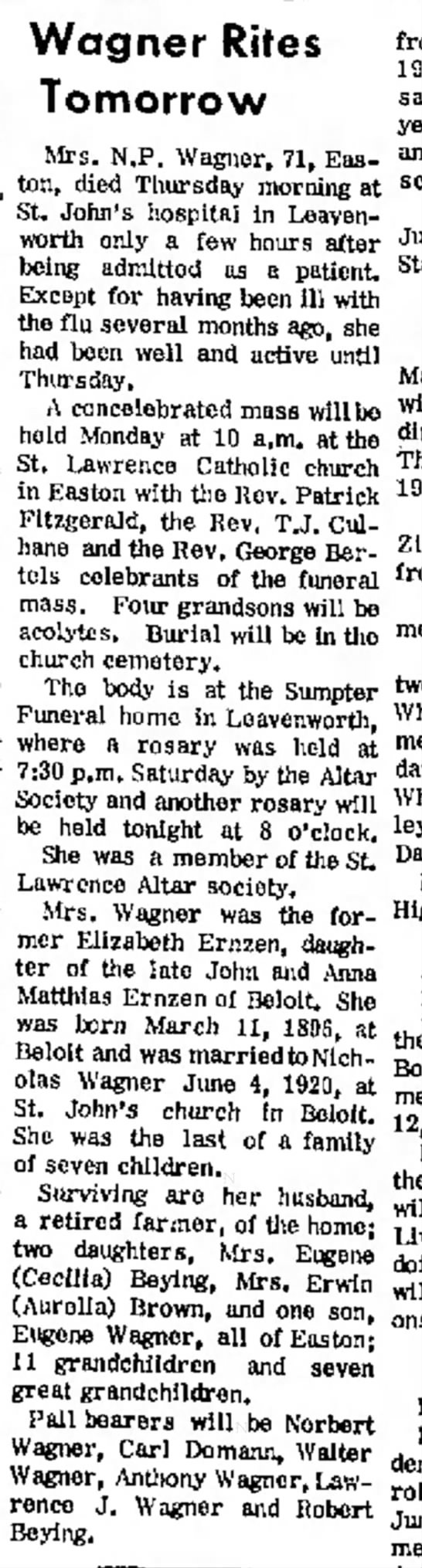Cecilia Beying mother's obit 1968 Atchison - Wagner Rites Tomorrow Mrs. N,P. Wagner, 71,...
