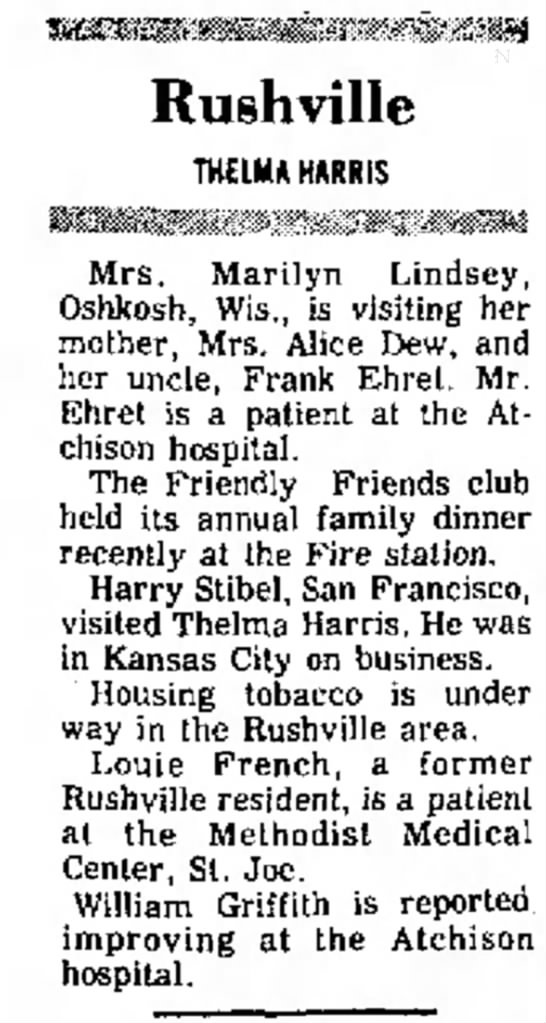 Harry Stibel visited Thelma Harris  Atchison Daily Globe 1974 - Rushville Mrs. Marilyn Lindsey, Oshkosh, Wis.,...
