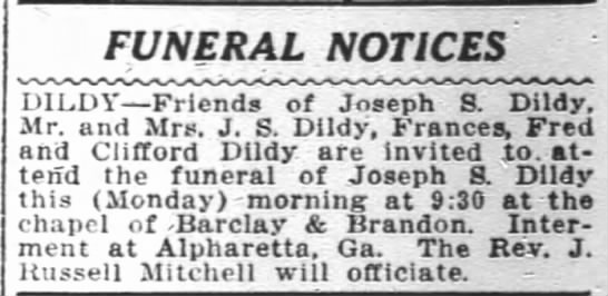 J. S. Dildy - FUNERAL NOTICES of Joseph S. Dildy.