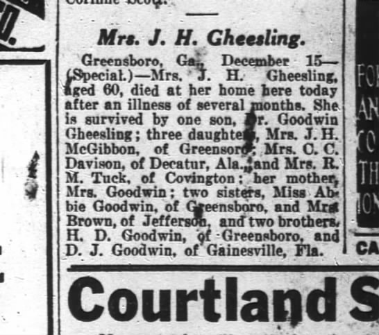 Mrs. J. H. Gheesling (nee Emma David Goodwin), aged 60, died at home (Greensboro, GA) - 4 Mrs. J. H. Gheesling. Greensboro. GaL...