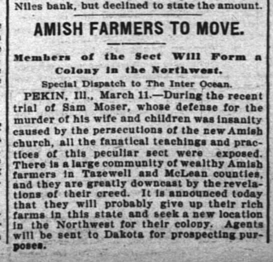 Amish farmers to move 3.12.1901 - . Nlles bank, but declined to state the amount....