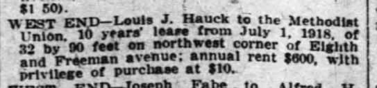 Hauk leases 8th and freeman for 10 years 1918 july - 81 60). i . WEST END Louis J. Hauck to the...