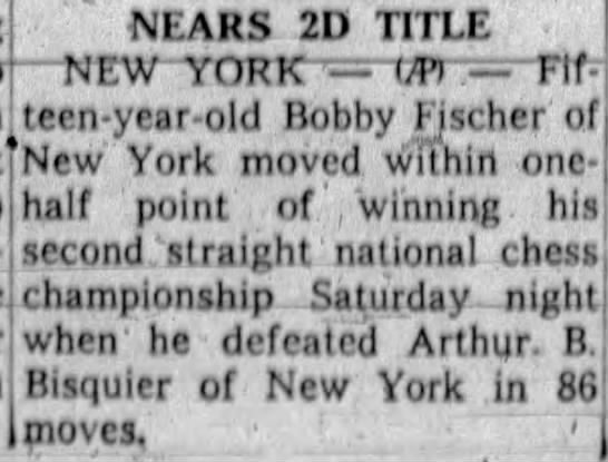 Nears 2D Title - British'teen-year-old Bobby Fischer York moved...