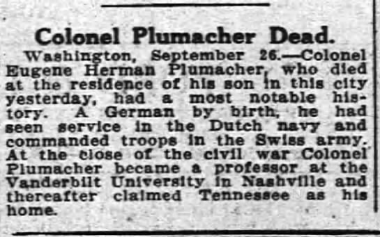 plumacherobit - Colonel Plumacher Dead. of hi* yesterday, had a...