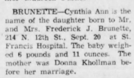 Cynthia dau of Donna Khollman - BRUNETTE—Cynth.a Ann the name of the daughter...