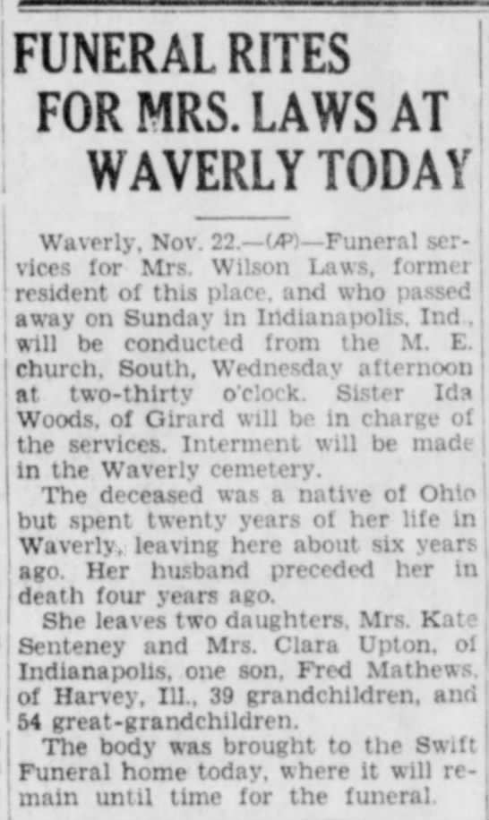 Kate Matthews Senteney mom obit - FUNERAL RITES FOR MRS. LAWS AT WAVERLY TODAY...