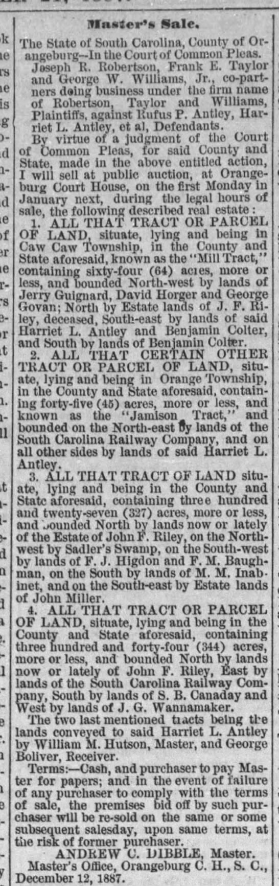"""Master's Sale,"" Times and Democrat [Orangeburg, SC] (21 Dec 1887); p. 4, col. 5 - of Master's) Sale. The State of South Carolina,..."