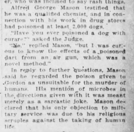 Mason, Alfred George, religious scruples taking human life, Cincinnati Enquirer, 10 Mar 1917, p. 9 - Harvard- novei meiuou. In further Questions,...