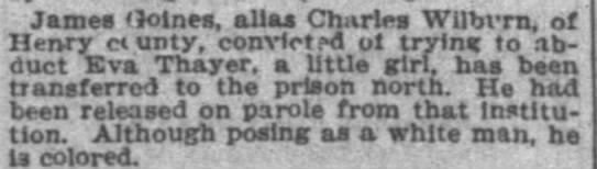 Eva F. Thayer 1 august 1899 abductor sentenced - James oines, alias Charles Wilbvrn. of Henry...