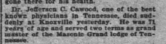 JC Cawood ObigThe Inter Ocean (Chicago)29 Nov 1901 - gone there- there- for hia health. .-. .-. .-....