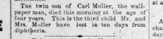 Indianapolis News 16 Nov 1885 pg 3 twin son of Anna and Carl Moller - Tbe twin son of Carl Moller, the wall - pajjer...