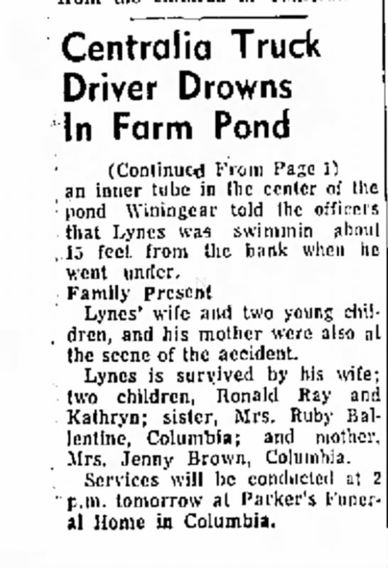 Sidney J Lynes Jr. newspaper article about death 2 - Centralia Truck Driver Drowns In Farm Pond...