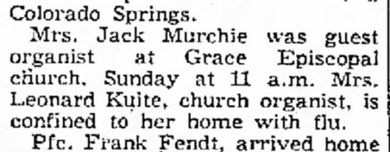 Jeanne Murchie, 11 Aug 1952 Monday - Colorado Springs. Mrs. Jack Murchie was guest...