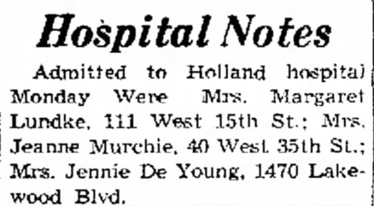Jeanne (Wright) Murchie 19 Aug 1952 Tues pg 1 - Hospital Notes Admitted to Holland hospital...