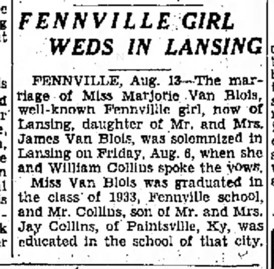 marriage of Marjorie Van Blois and William Collins - his » n d war' men, is FENNVILLE GIRL WEDS IN...