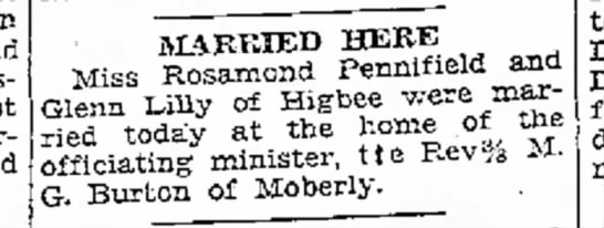 Marriage, Rosamond PEnnifield, Moberly Monitor Index, Moberly MO, Oct 10, 1931, page 1 - in and MARRIED HERE Miss Rosamond Pennifield...
