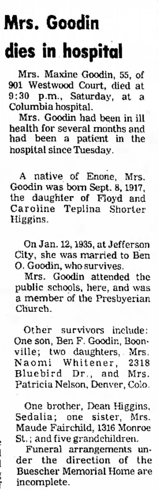 Maxine (Higgins) Goodin newspaper obituary - the a hit was hit High the expired of Mrs....