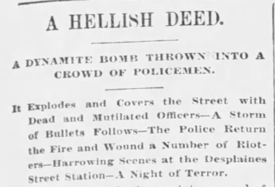 Headline about the Haymarket Riot - A HELLISH DEED. A DTNAMITK UOMH THROWN INTO A...