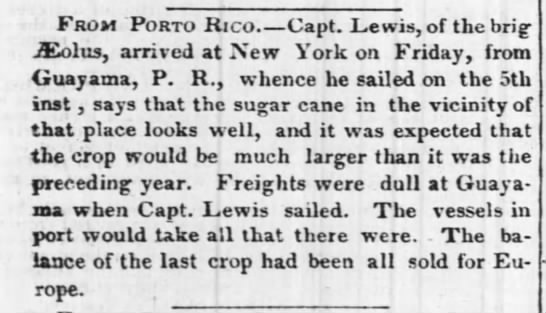 Guayama crop news Aug 1845 - From Porto Rico Capt. Lewis, of the brig...