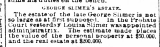 George Slimer Estate - UKORGg SLIMEB'S AST AT. The eatate'of the late...