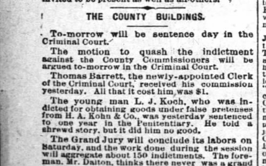 1877 jun 29 Koch, LLJ sentenced to one year - i THE COUNTY BUILDINGS. To-morrow will be...