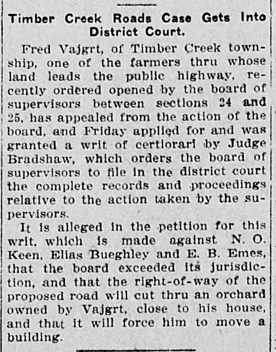 Fred Vajgrt-Timber Creek Road case gets into District court-Dec 12th 1908 - 1 ,. Timber Creek Roads Case Gets Into District...