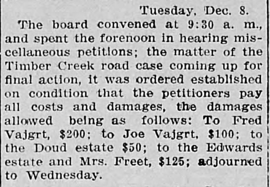 Fred and Joe Vajgrt- damages Dec 28th 1908 - Tuesday, Dec. 8. The board convened at 9:30 a....