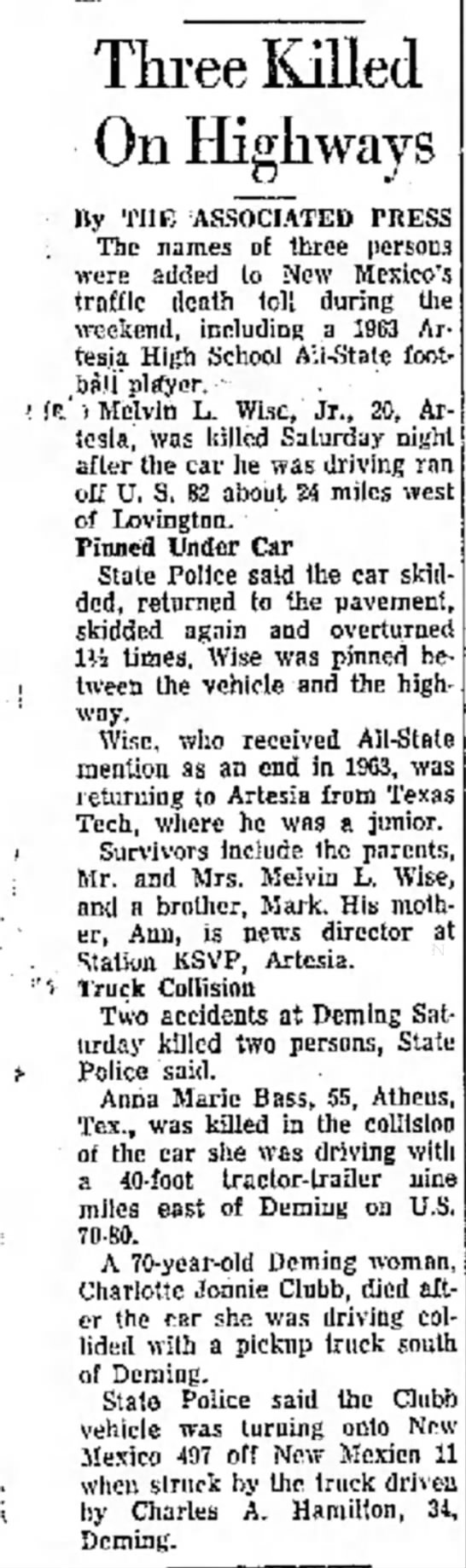 Melvin L Wise Jr. Death (20) 1967 - Three Killed On Highways By THE ASSOCIATED...