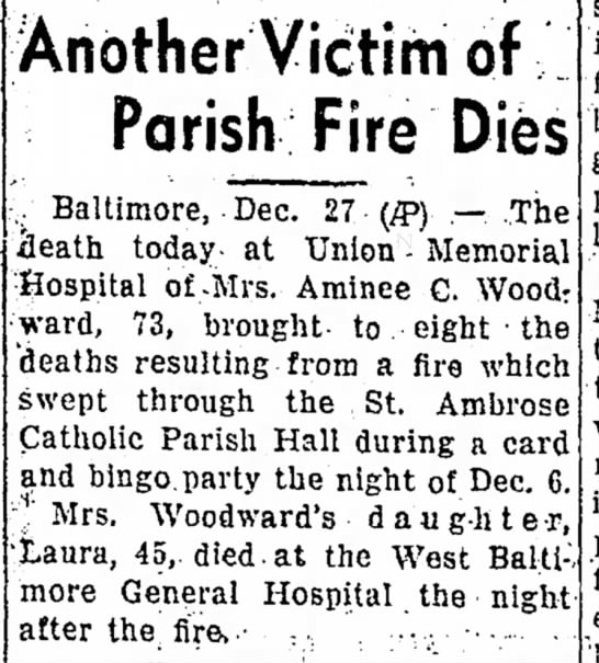 Folllowup from St Ambrose fire of  Dec, 1944 - Hagerstown Herald of Dec 29, 1944 - Another Victim of Parish Fire Dies .....