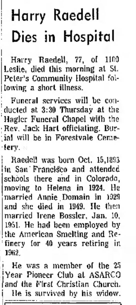 Harry Raedell Death Notice - ! Leslie, died this morning al it. Gal-1...