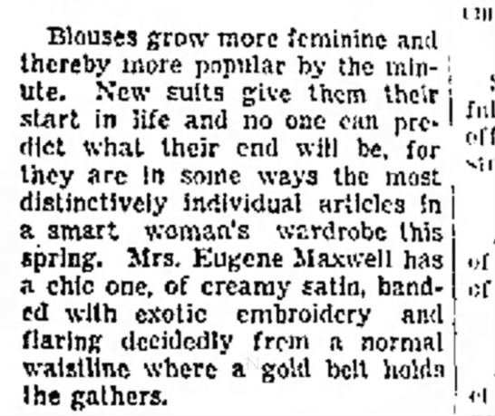 Mrs. Eugene Maxwell has a chic blouse - Blouses grow more feminine and thereby more...