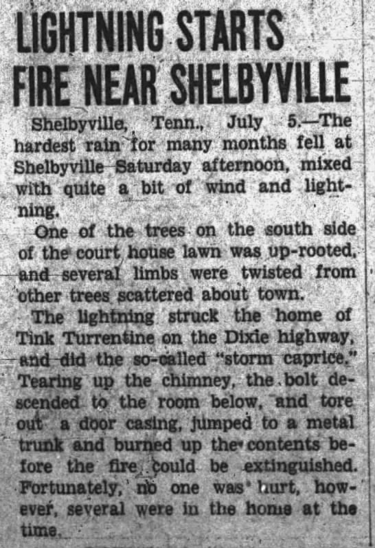 Lightning strikes home of Tink Turrentine, near Shelbyville, TN Jul 1927 - LIGHTNING STARTS FIRE J1EAR SHELBYV1LLE Shelby...