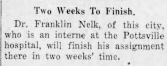 Dr Franklin Nelk intern - Two Weeks To Finish. Dr. Franklin Nelk, of this...