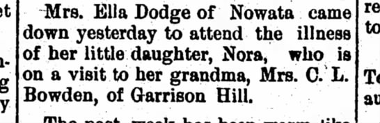 - Mrs. Ella Dodge of Nowata came down yesterday...