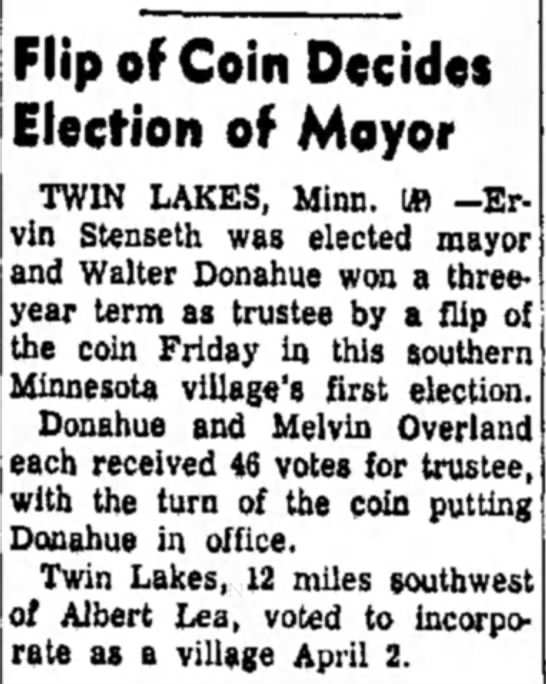 Mayor Ervin Stenseth - Flip of Coin Decides Election of Mqyor TWIN...