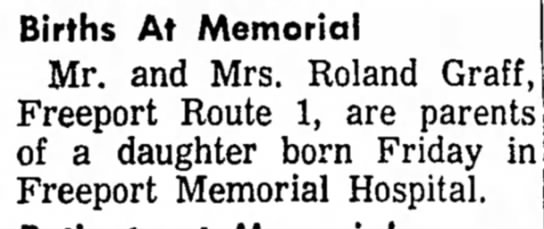 Birth - Births At Memorial Mr. and Mrs. Roland Graff...
