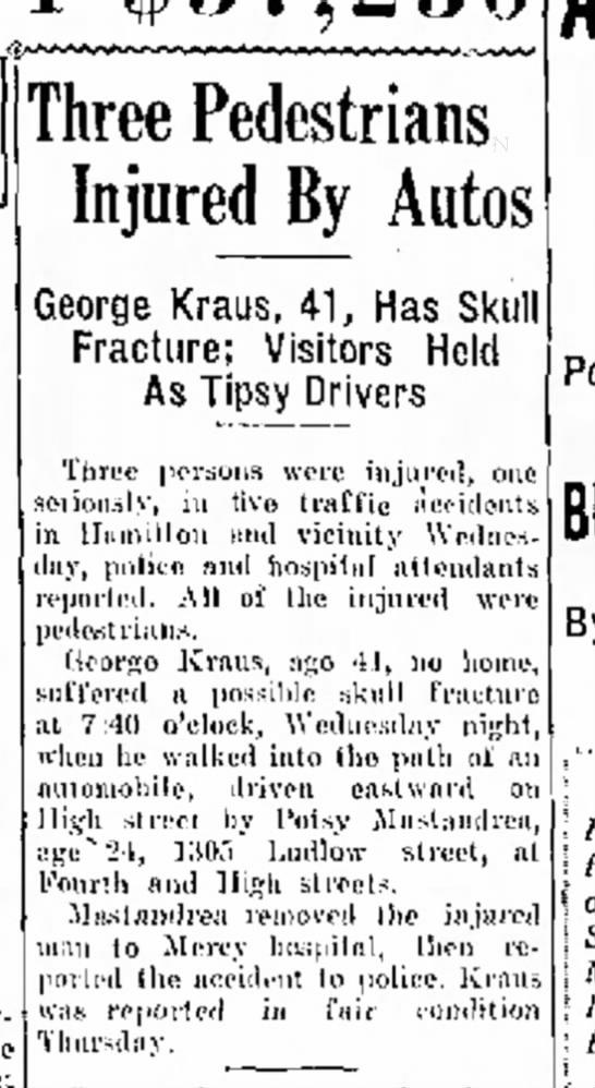 George Kraus injured (1937) - t h e Three Pedestrians Injured By Autos George...