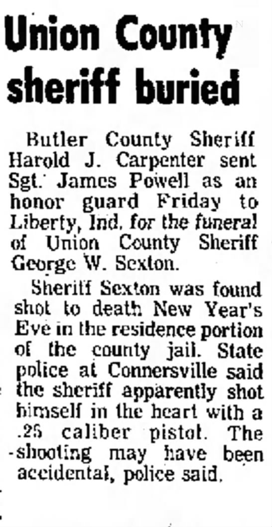 Sheriff George Sexton - Union County sheriff buried Butler County...