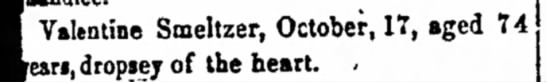 The Zanesville Daily Courier 4 Nov 1861 - Valentine Smeltzer, October, 17, aged an,...